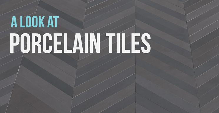 A Look At Porcelain Tiles